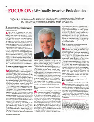 """Focus On: Minimally Invasive Endodontics"""